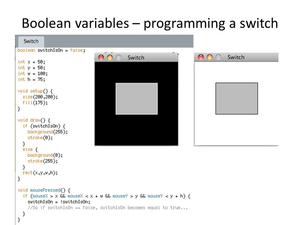 Boolean variables – programming a switch
