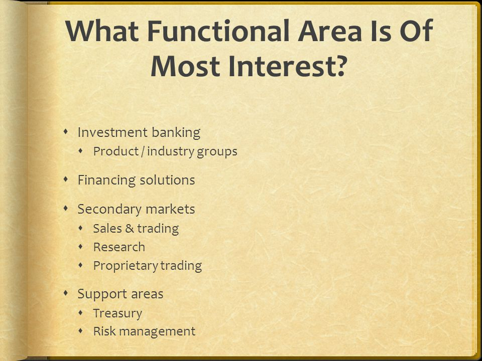 What Functional Area Is Of Most Interest.