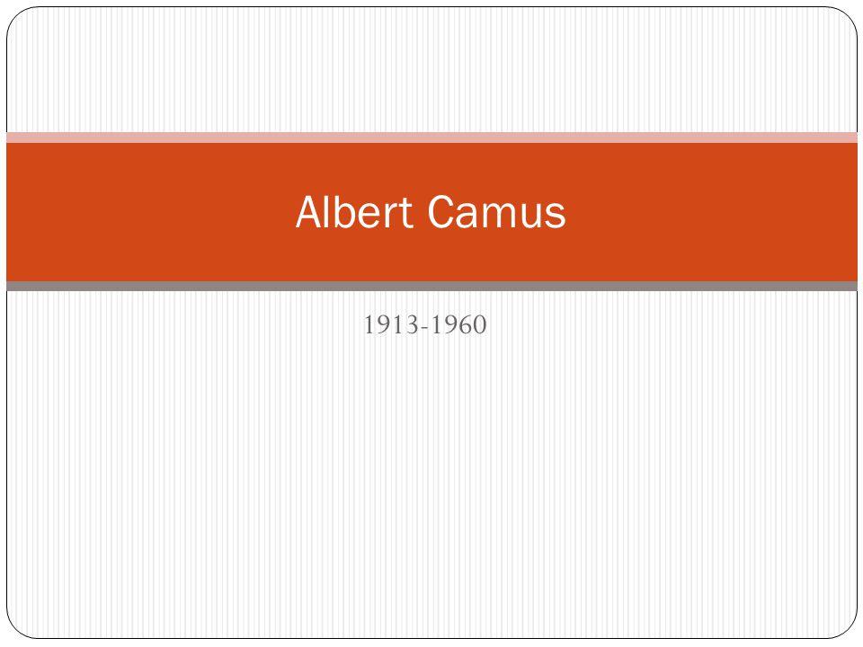1913-1960 Albert Camus