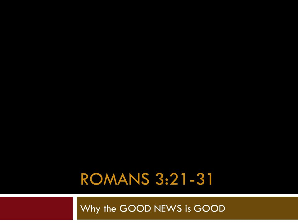 Romans 3 21 But now the righteousness of God has been manifested apart from the law, although the Law and the Prophets bear witness to it— 22 the righteousness of God through faith in Jesus Christ for all who believe.