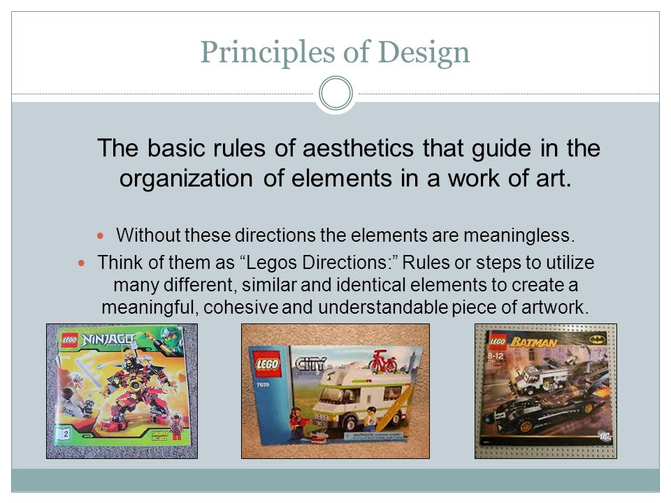 Principles of Design The basic rules of aesthetics that guide in the organization of elements in a work of art.