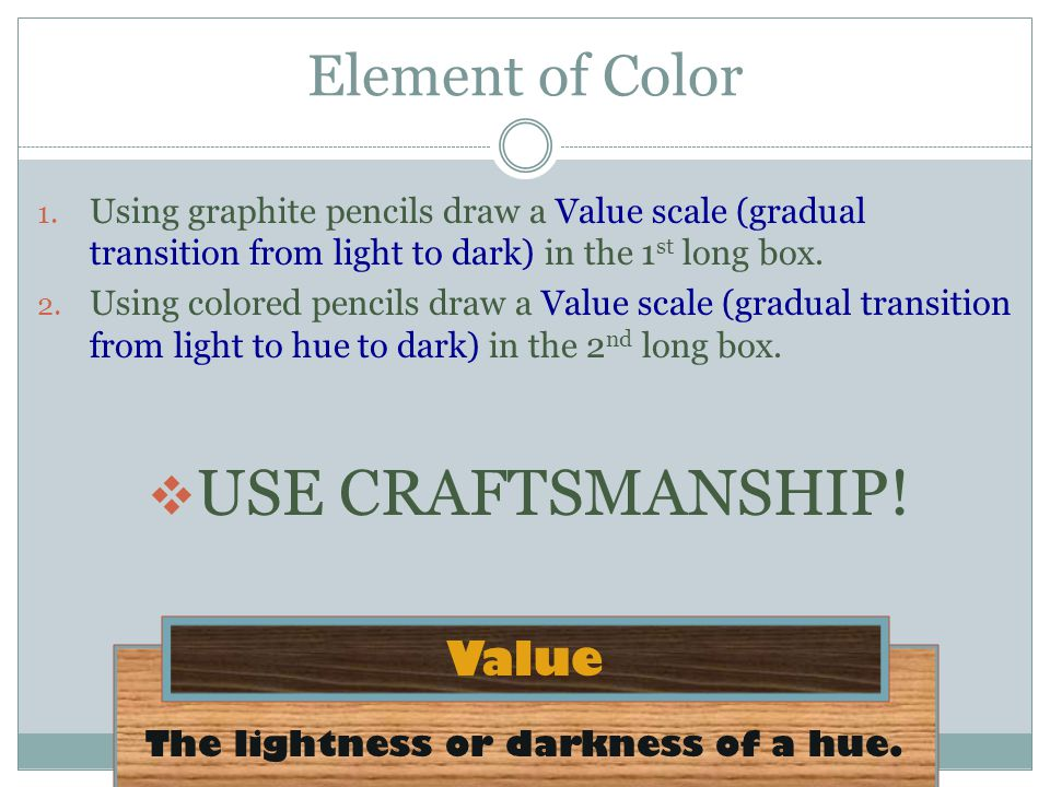 The lightness or darkness of a hue.Value 1.