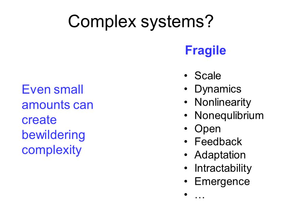 Complex systems.
