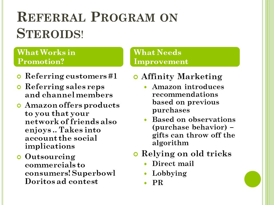 R EFERRAL P ROGRAM ON S TEROIDS ! Referring customers #1 Referring sales reps and channel members Amazon offers products to you that your network of f