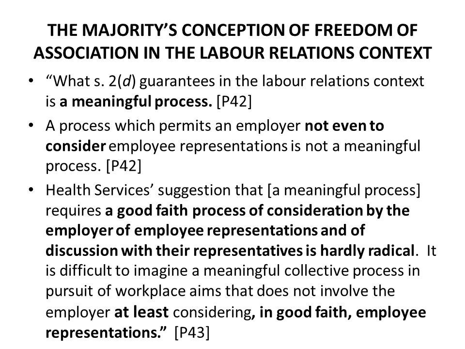 THE MAJORITY'S CONCEPTION OF FREEDOM OF ASSOCIATION IN THE LABOUR RELATIONS CONTEXT What s.