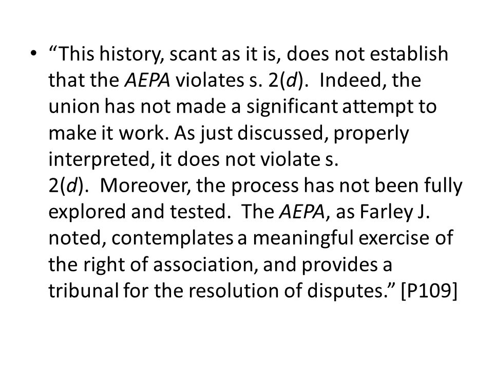 This history, scant as it is, does not establish that the AEPA violates s.