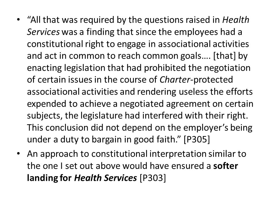 All that was required by the questions raised in Health Services was a finding that since the employees had a constitutional right to engage in associational activities and act in common to reach common goals….