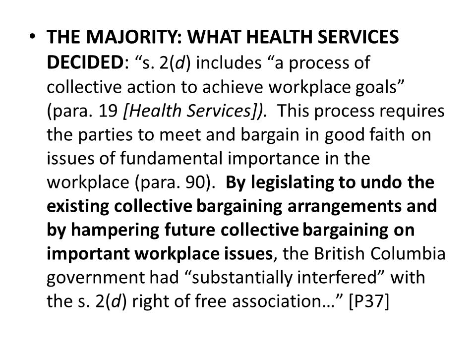 THE MAJORITY: WHAT HEALTH SERVICES DECIDED: s.