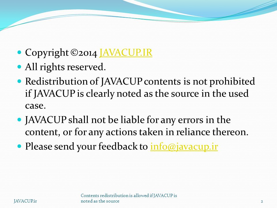 Agenda Generic Methods Generic Classes Generics and Inheritance Erasure JAVACUP.ir Contents redistribution is allowed if JAVACUP is noted as the source3