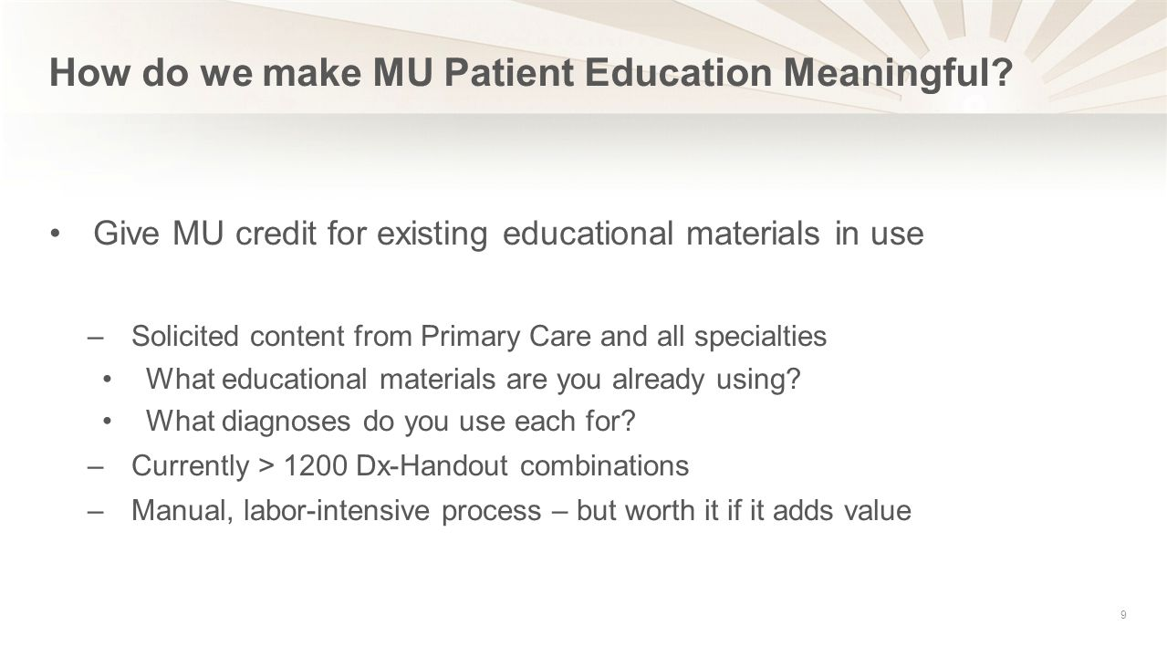 How do we make MU Patient Education Meaningful.