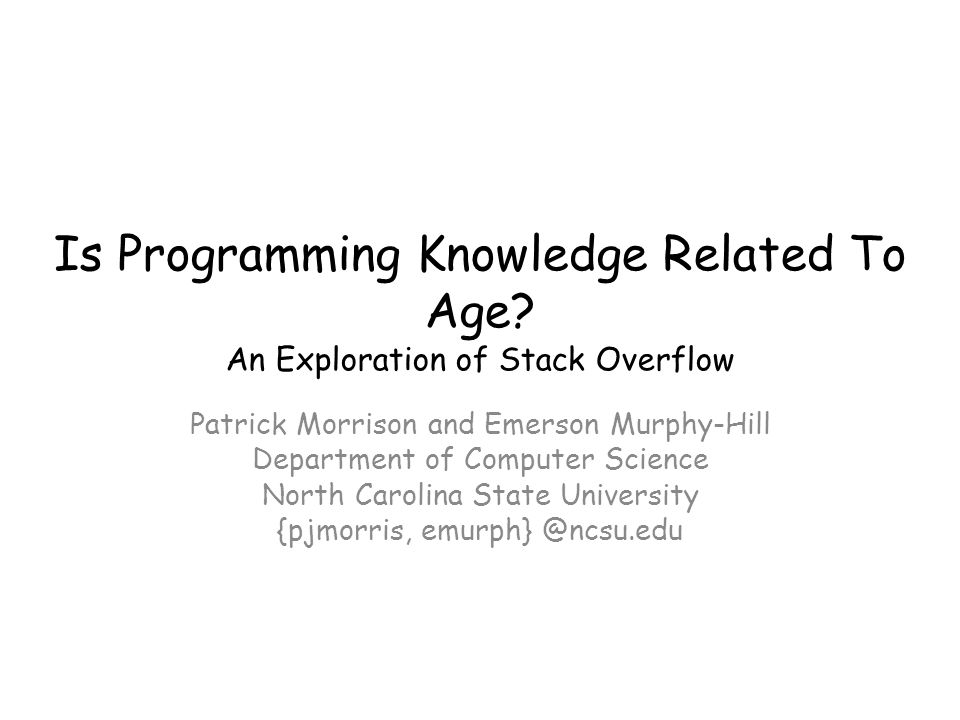 Is Programming Knowledge Related To Age.