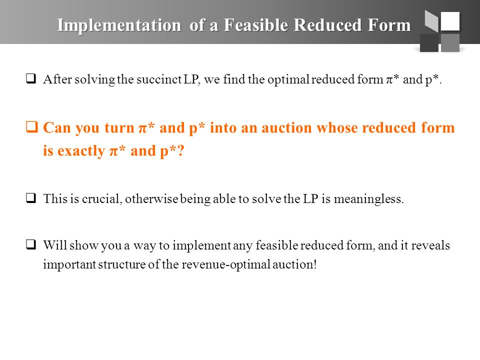 Implementation of a Feasible Reduced Form