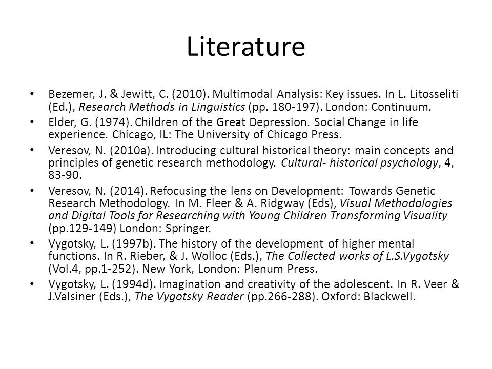 Literature Bezemer, J. & Jewitt, C. (2010). Multimodal Analysis: Key issues.