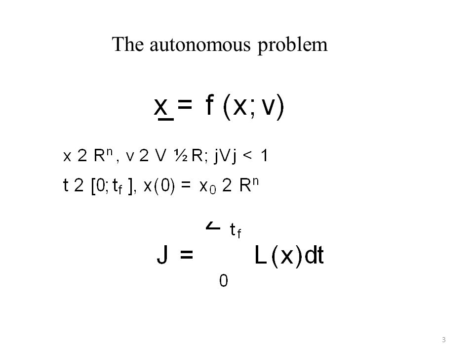 The autonomous problem 3