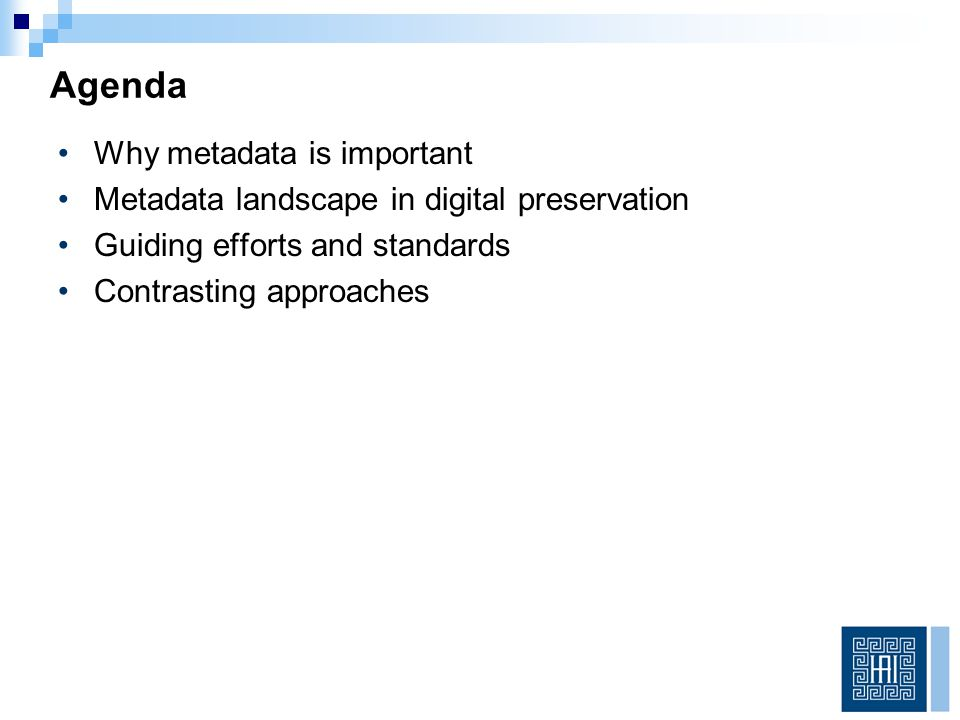 Digital Preservation system must also support Application and enforcement of access and rights restrictions Maintaining descriptive metadata with appropriate entity and level in the hierarchy Ability for users to search on metadata Ability for users to view metadata Ability for users to add / edit metadata Don't Forget Access and Management Needs