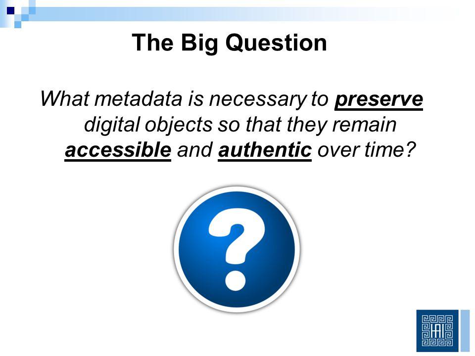 Metadata Landscape Descriptive Structural Technical Administrative Preservation Access
