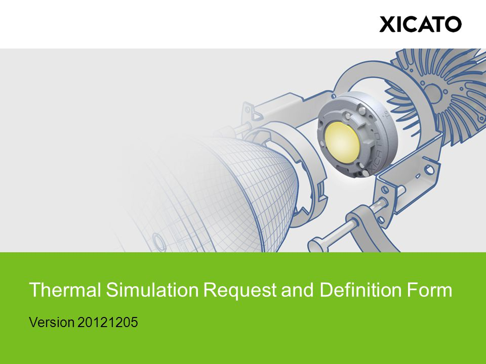 Thermal Simulation Request and Definition Form Version 20121205