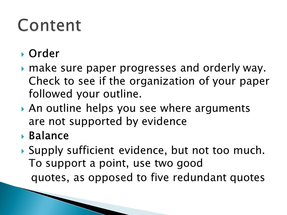  Order  make sure paper progresses and orderly way.