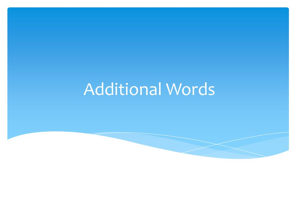 Additional Words