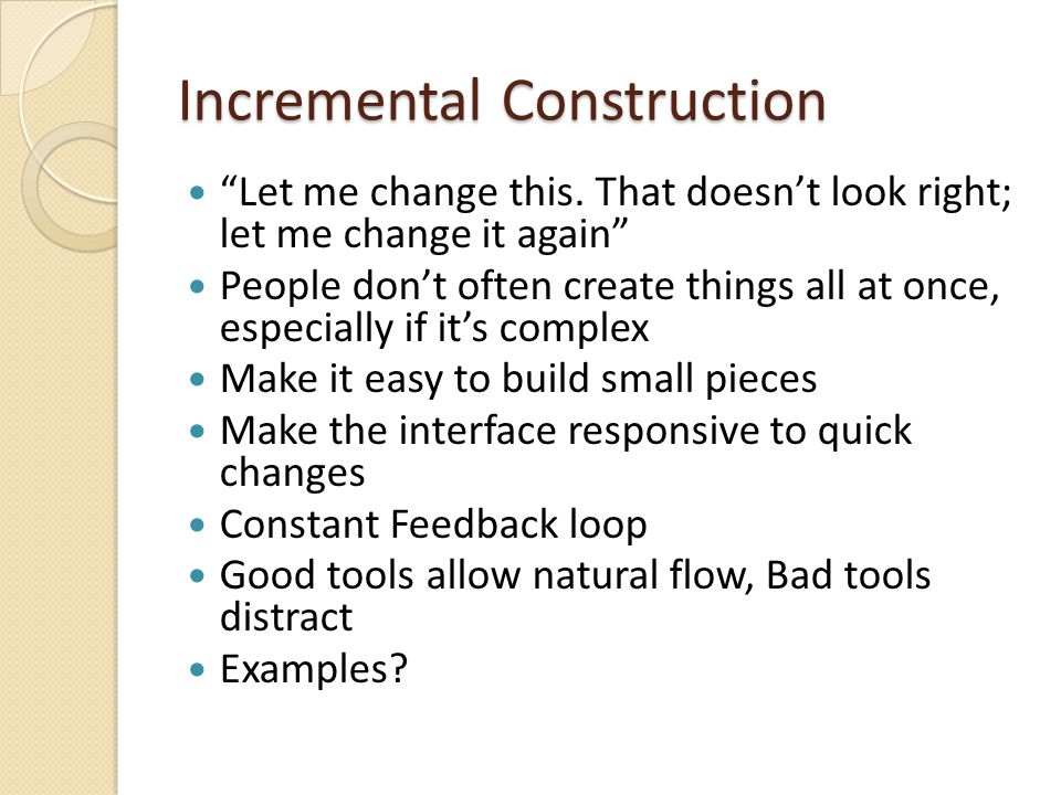 Incremental Construction Let me change this.