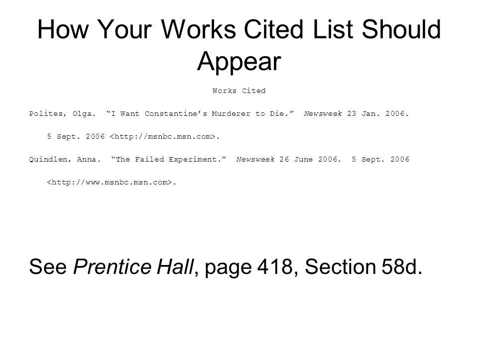 How Your Works Cited List Should Appear Works Cited Polites, Olga.