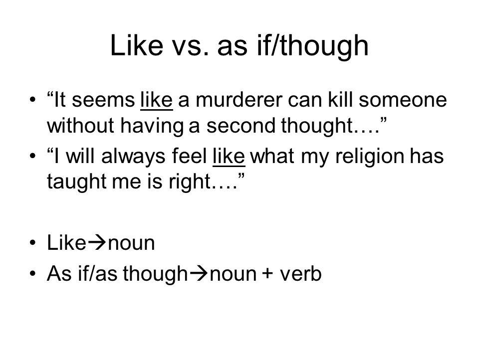 Like vs.