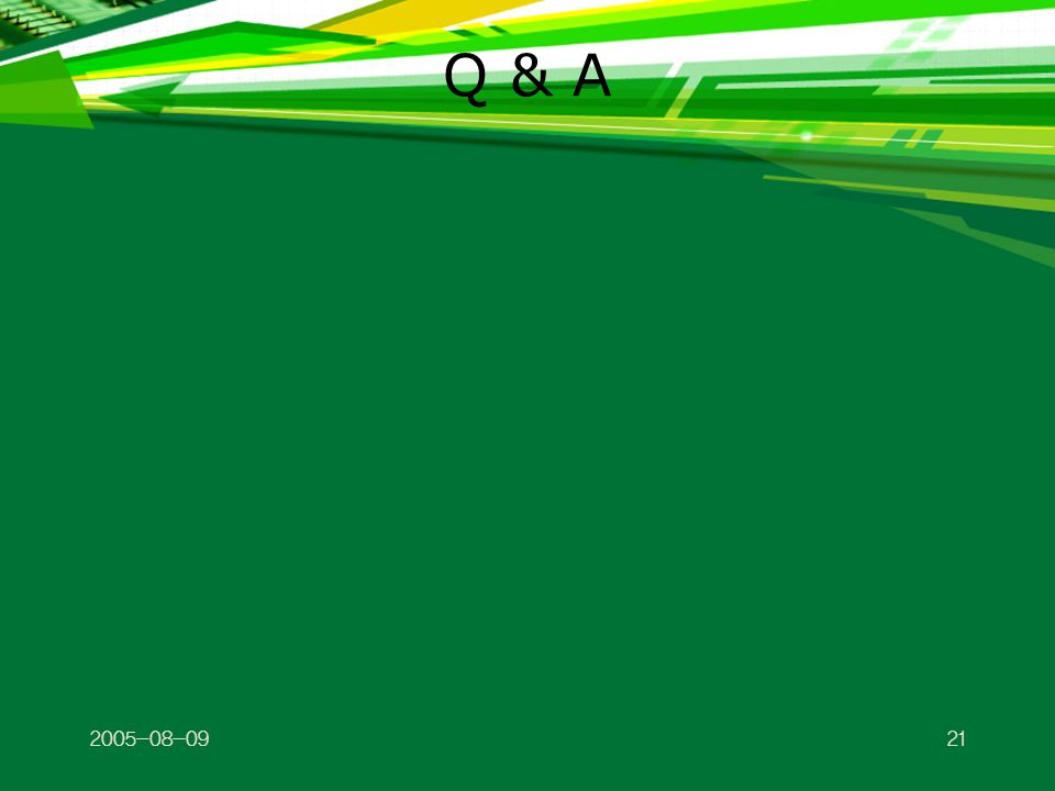 2005-08-0921 Q & A