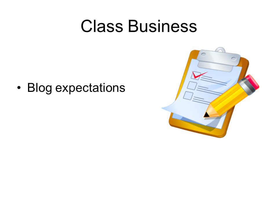 Class Business Blog expectations