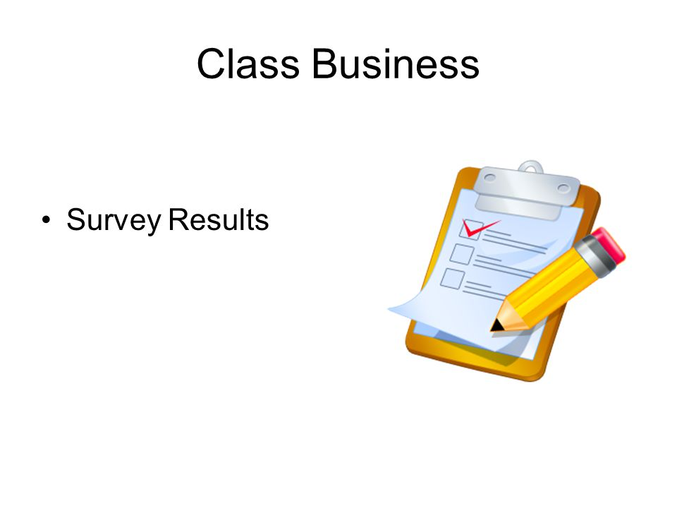 Class Business Survey Results