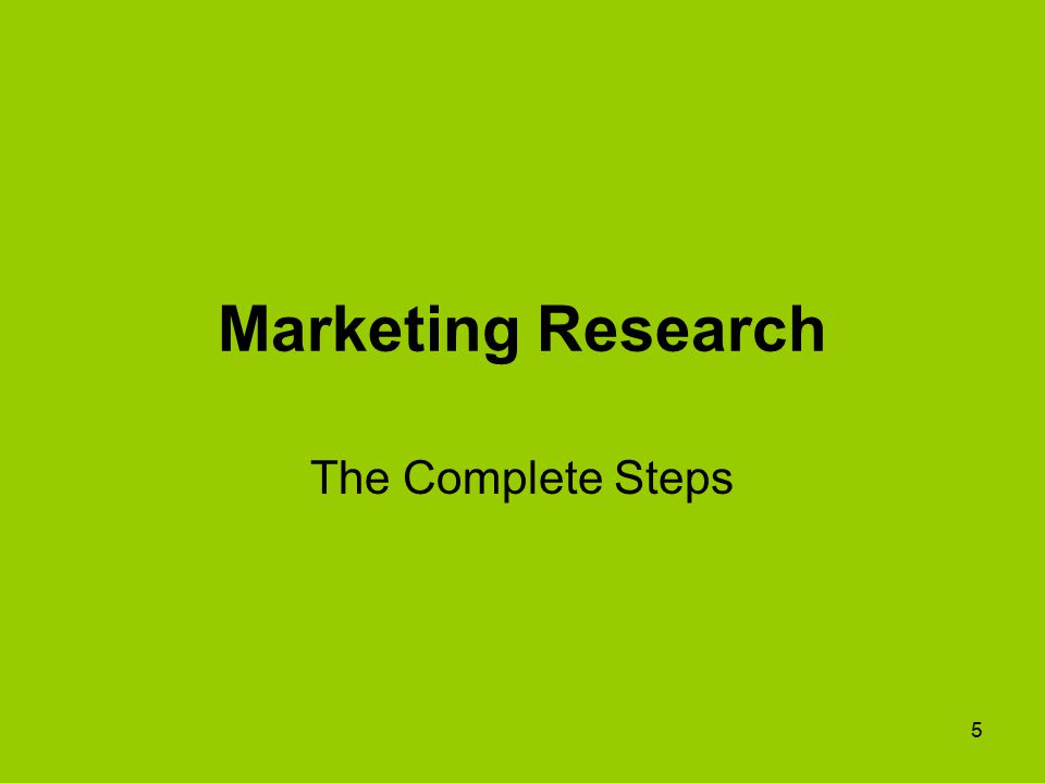 5 Marketing Research The Complete Steps