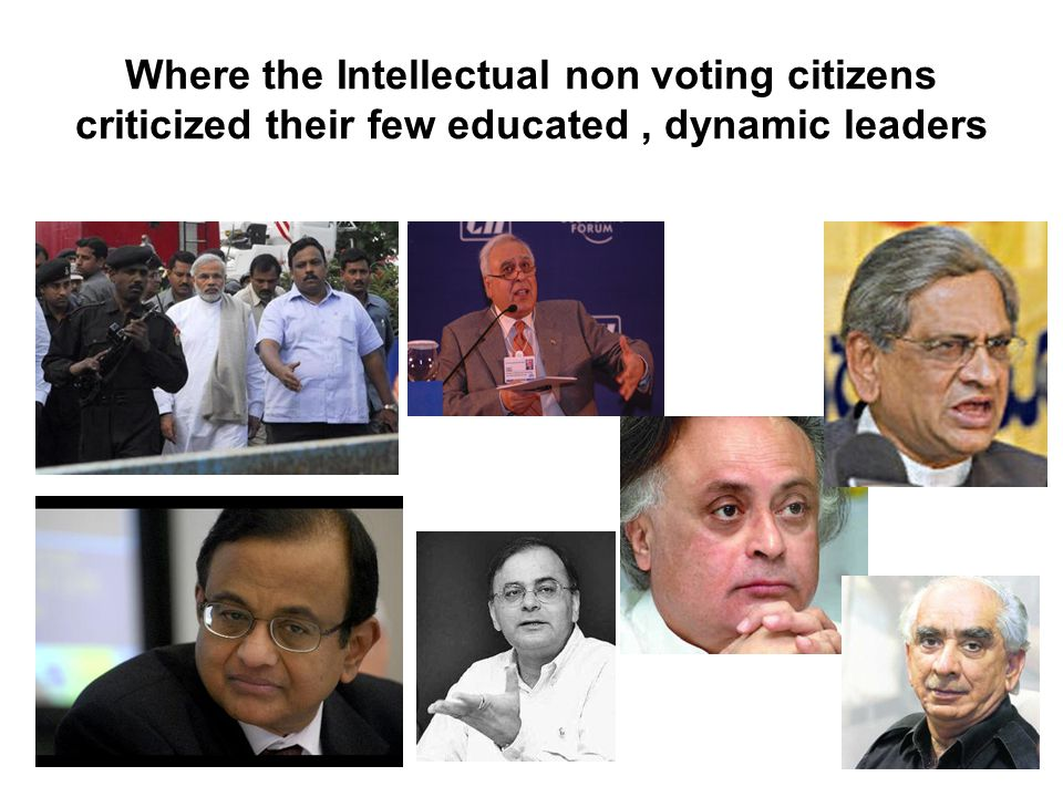 Where the Intellectual non voting citizens criticized their few educated, dynamic leaders