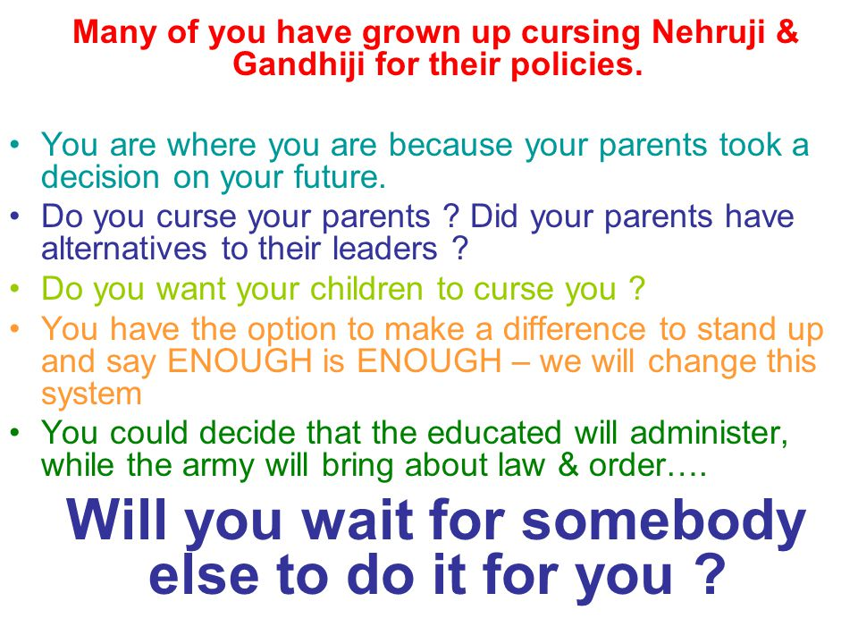 Many of you have grown up cursing Nehruji & Gandhiji for their policies.
