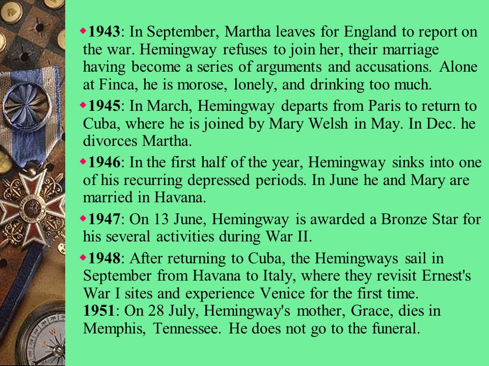  1943: In September, Martha leaves for England to report on the war.