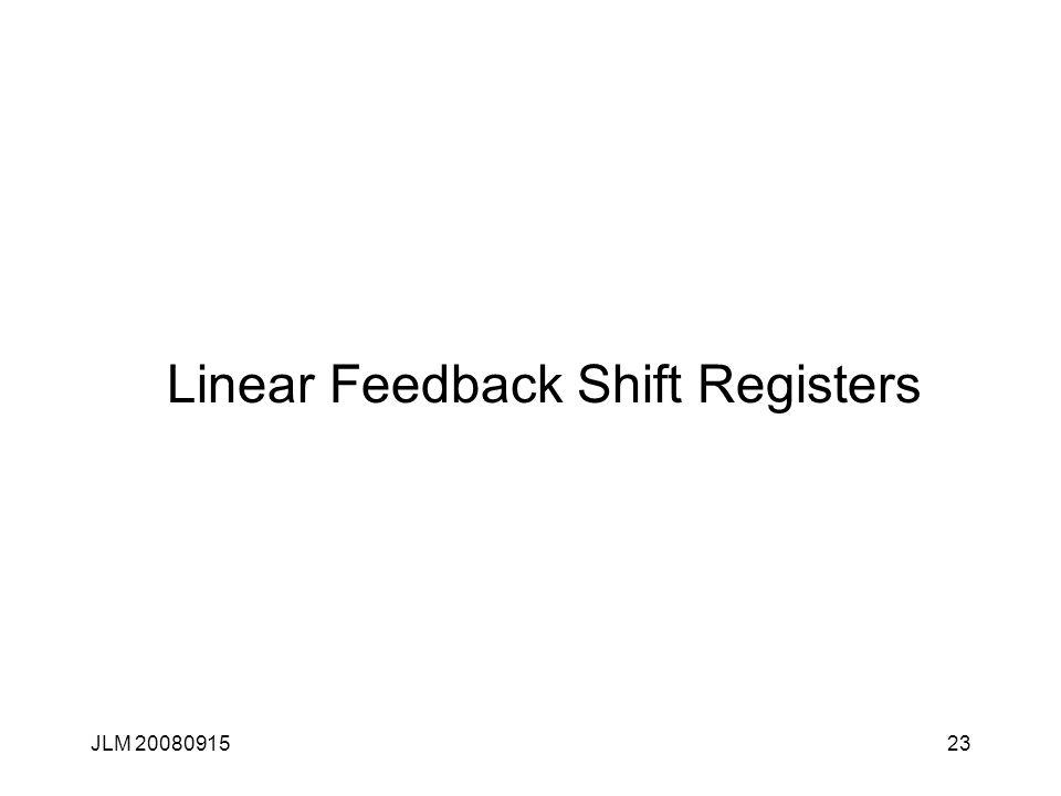 JLM 2008091523 Linear Feedback Shift Registers