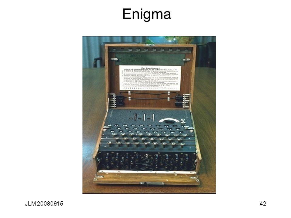 JLM 2008091542 Enigma