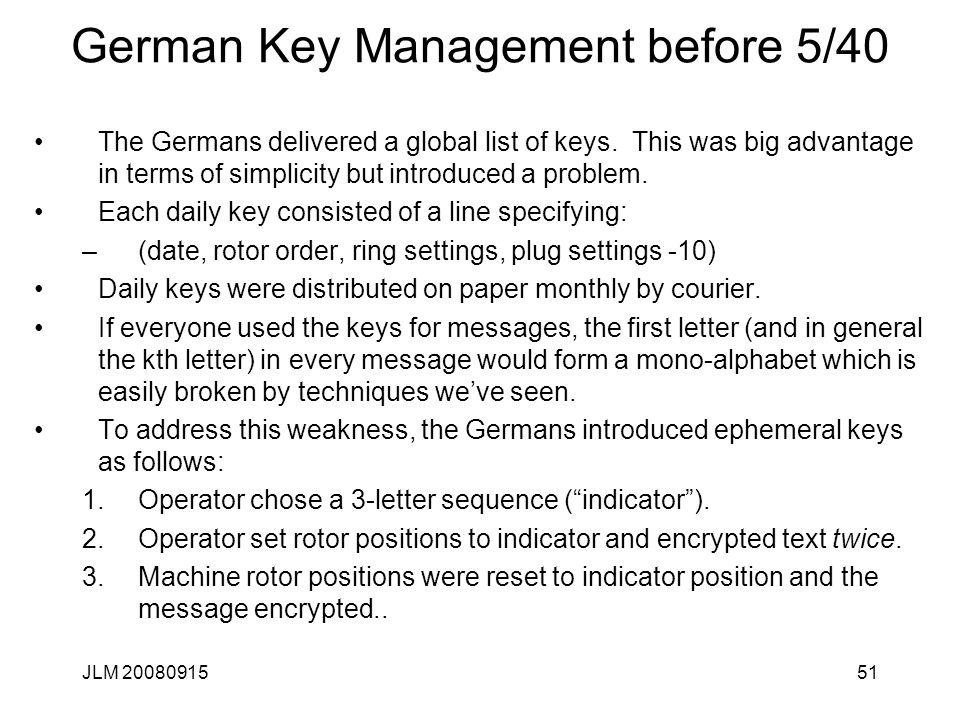 JLM 2008091551 German Key Management before 5/40 The Germans delivered a global list of keys.