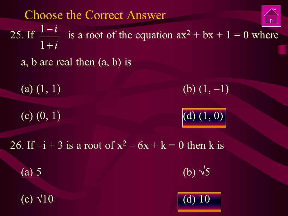 Choose the Correct Answer 25.