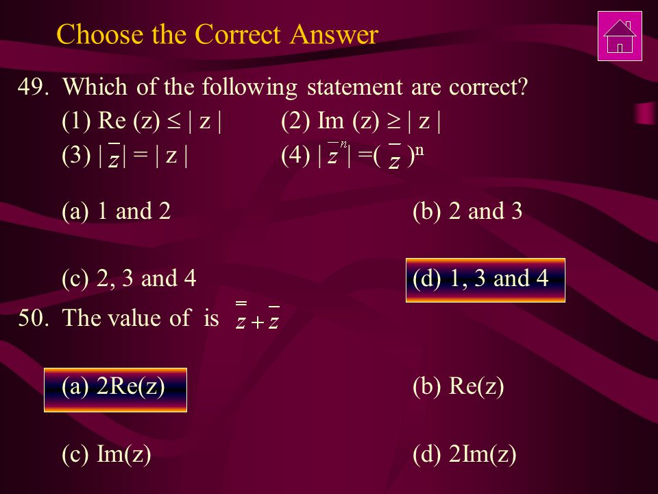 Choose the Correct Answer 49.Which of the following statement are correct.
