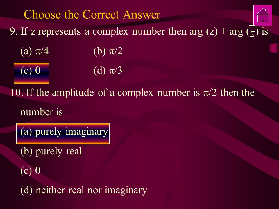 Choose the Correct Answer 9.