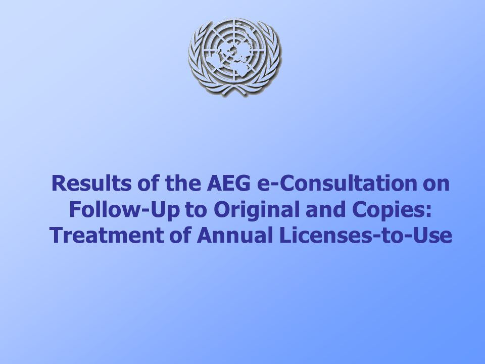 Results of the AEG e-Consultation on Follow-Up to Original and Copies: Treatment of Annual Licenses-to-Use