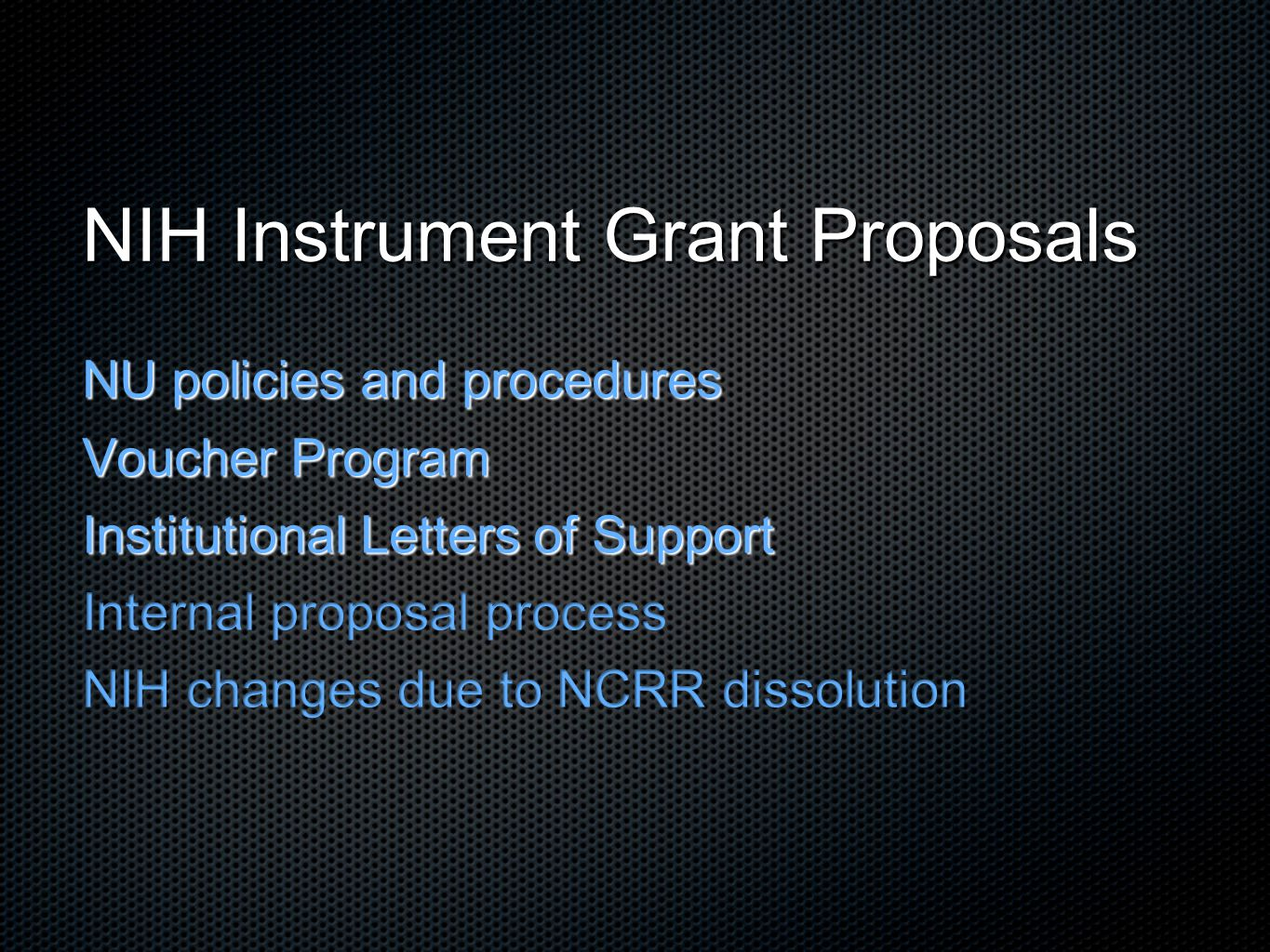 Justification of Needs: Tips Describe the capability of the instrument - highlights its importance; e.g.: replacing a heavily used, aging instrument enhanced capabilities lack of instrumentation at the institution Do not say we need this because others have it Do not shy away from addressing the availability of similar instruments at the institution.