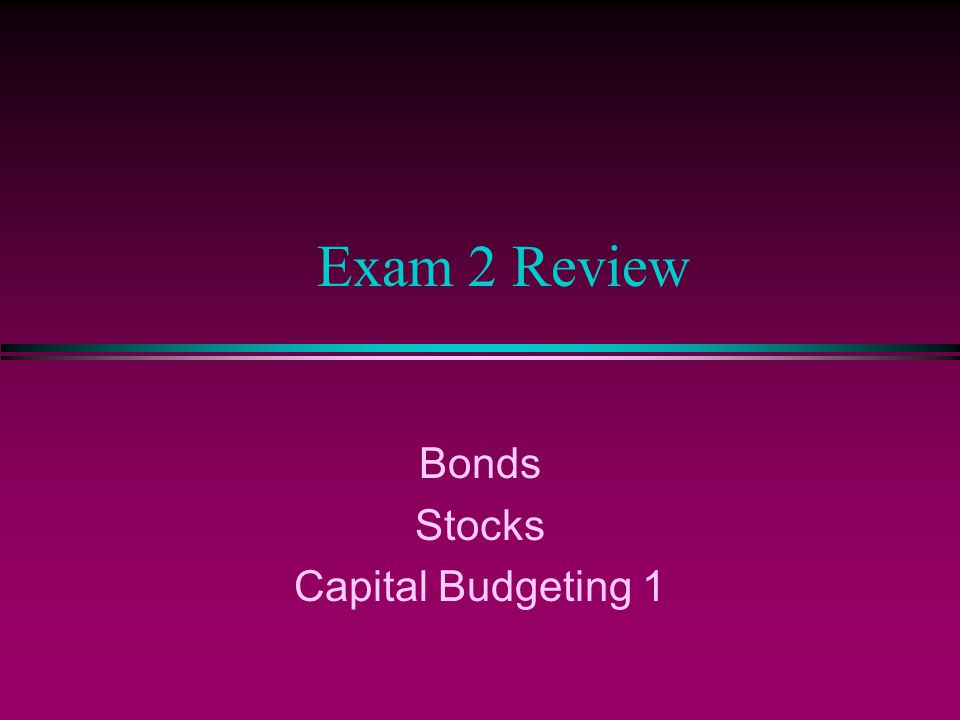 Bonds l Know all bond features / terminology l Know how to read WSJ quotations for corporate and treasury bonds l Know how to calculate bond value l Understand yield, YTM, coupon rate, current yield and their relation l Understand interest rate risk, default risk