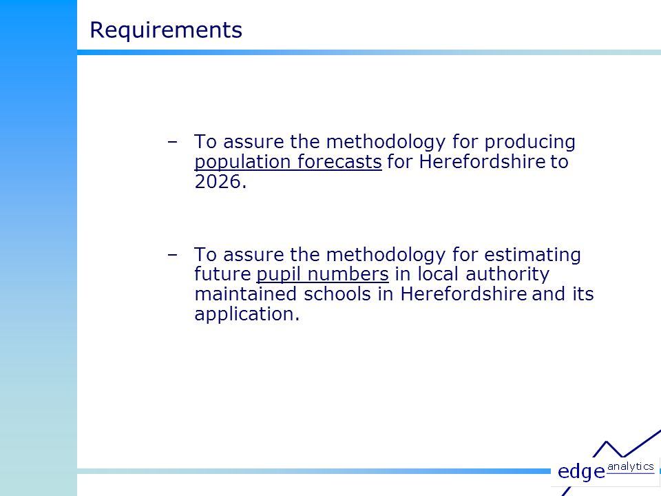 Accuracy – Secondary Schools Source: Herefordshire Council, Accommodation and Forward Planning Team, 2008 This analysis has been completed using data for the last four years.