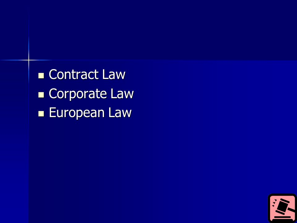 Contract Law Contract Law Corporate Law Corporate Law European Law European Law