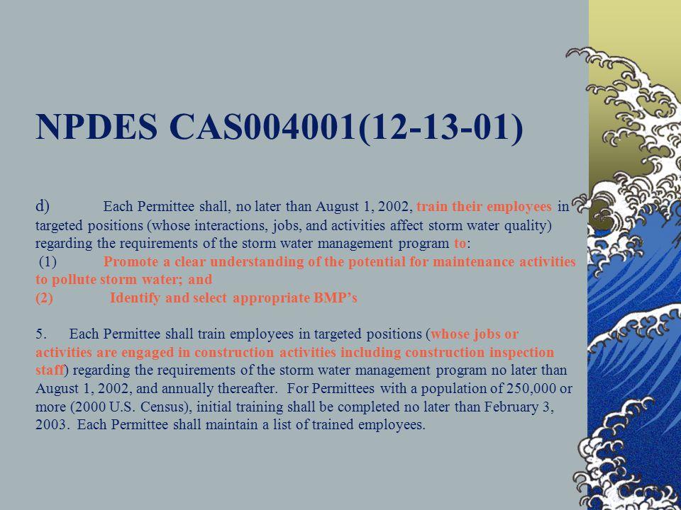 MS4 Permits NPDES CAS004001 (12-13-01) NPDES CAS004002 (7-27-00)