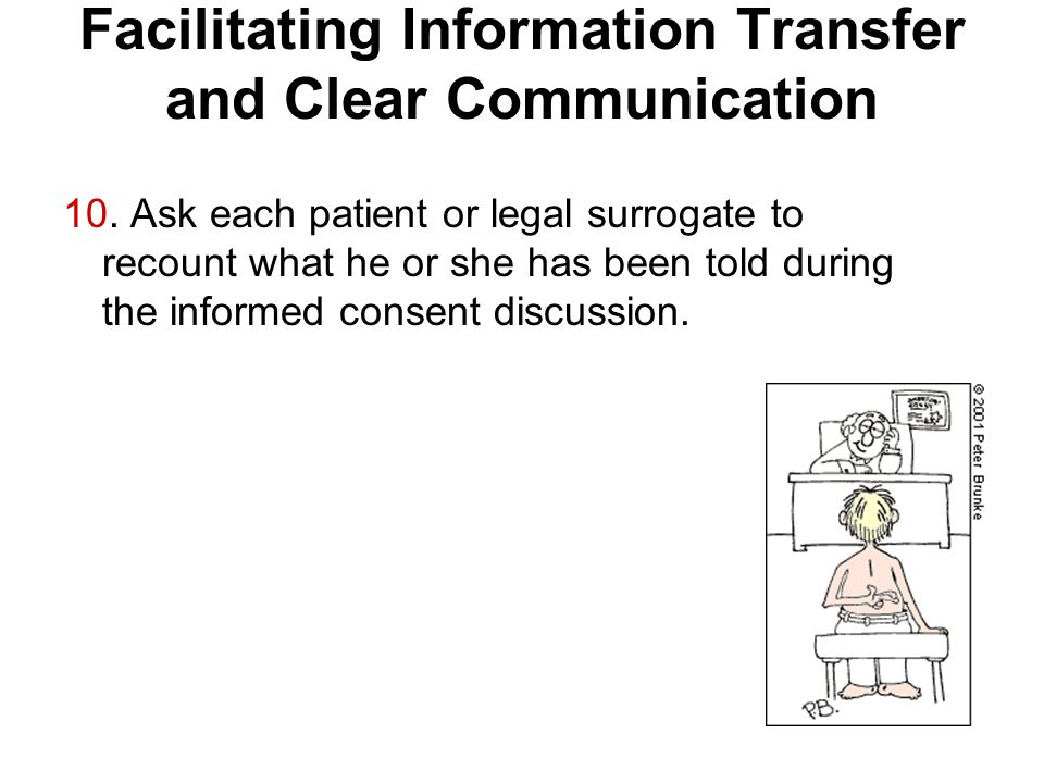 Facilitating Information Transfer and Clear Communication 10.