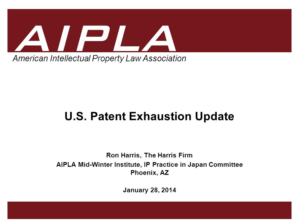 12 AIPLA Firm Logo Under a US Patent Not under a US patent  no int'l exhaustion –Fujifilm Photo Film Co.