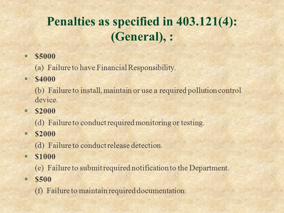 Penalties as specified in 403.121(4): (General), : §$5000 (a) Failure to have Financial Responsibility.