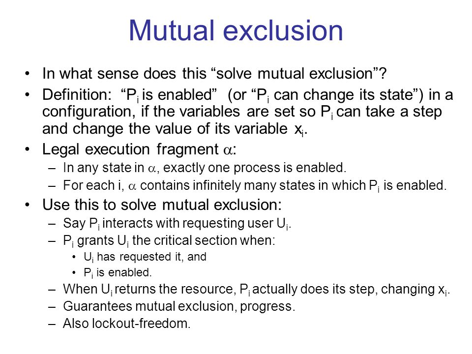 Mutual exclusion In what sense does this solve mutual exclusion .