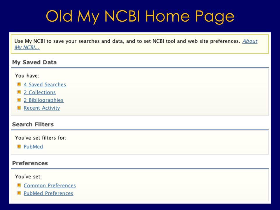 Old My NCBI Home Page